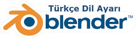 Blender Programını Türkçe Yapmak