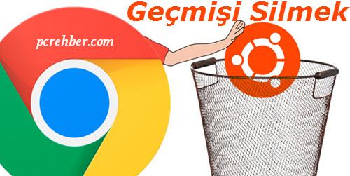 Google Chrome Geçmişi Silmek