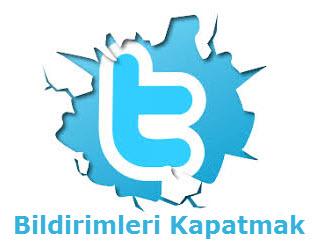 Twitter Bildirimleri Nasıl Kapatılır
