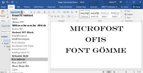Microsoft Ofis Belgelerine Font Gömmek