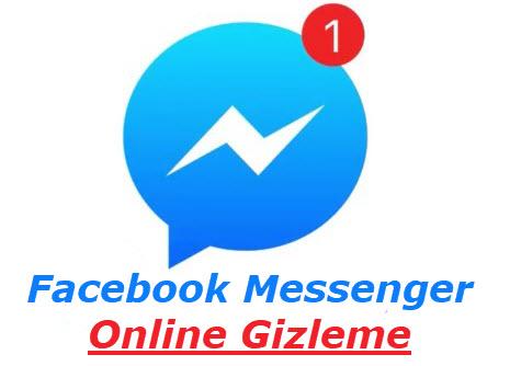 facebook messenger online gizleme
