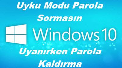 windows 10 uyanırken parola kaldırma