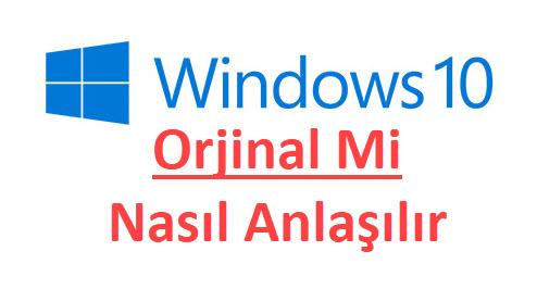 windows 10 orjinal mi nasıl anlarım