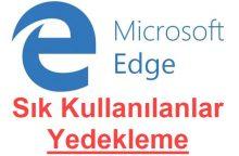 Microsoft Edge Sık Kullanılanlar Yedekleme