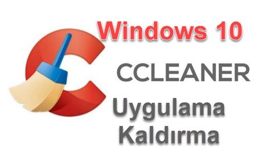 ccleaner uygulama kaldırma