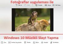Windows 10 Müzikli Slayt Yapma