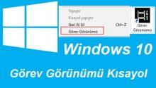 Windows 10 Görev Görünümü Kısayol