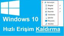 Windows 10 Hızlı Erişim Kaldırma