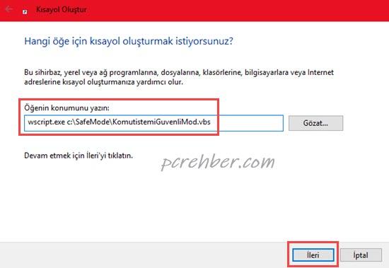 Windows 10komut istemiyle güvenli mod kısayolu