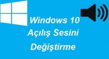 Windows 10 Açılış Sesi Değiştirme