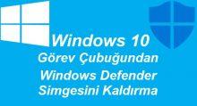 Windows Defender Simgesi Kaldırma