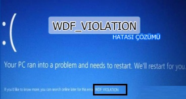 Wdf_violation Windows 10 Hatası