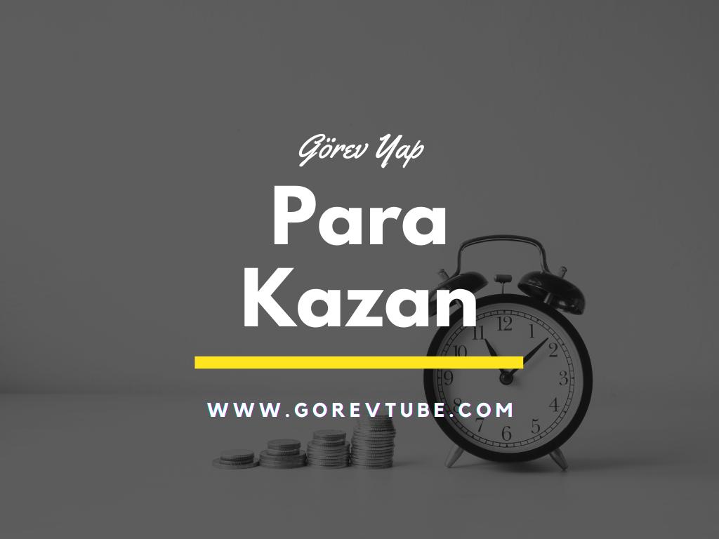 Görev Yap Para Kazan Sitesi
